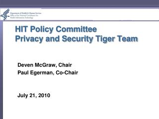 HIT Policy Committee Privacy and Security Tiger Team