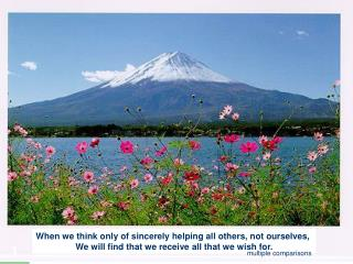 When we think only of sincerely helping all others, not ourselves,