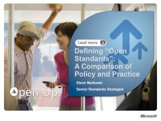 "Defining ""Open Standards"":  A Comparison of Policy and Practice"