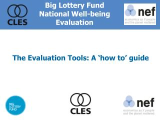 The Evaluation Tools: A 'how to' guide