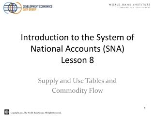Introduction to the System of National Accounts (SNA)  Lesson 8