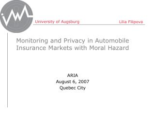Monitoring and Privacy in Automobile Insurance Markets with Moral Hazard