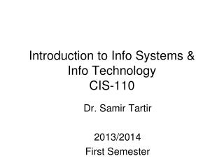 Introduction to Info Systems & Info Technology CIS-110