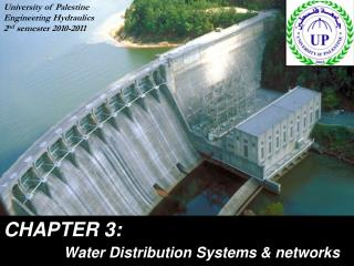 CHAPTER 3: Water Distribution Systems & networks