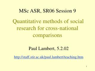 MSc ASR, SR06 Session 9  Quantitative methods of social research for cross-national comparisons