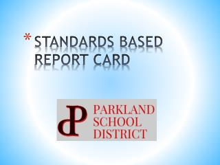 STANDARDS BASED REPORT CARD