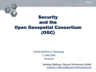 Security  and the  Open Geospatial Consortium (OGC)