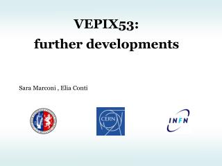 VEPIX53: further developments