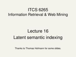ITCS 6265 Information Retrieval & Web Mining