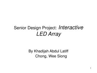 Senior Design Project: Interactive LED Array