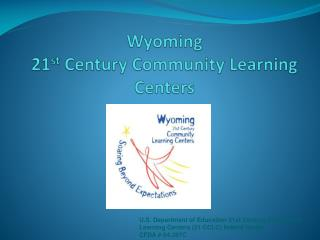 Wyoming  21 st  Century Community Learning Centers