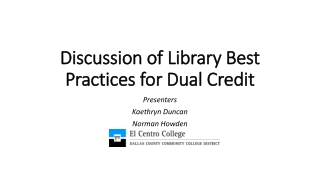 Discussion of Library Best Practices for Dual Credit