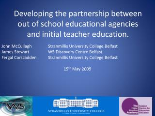 John  McCullagh Stranmillis  University College Belfast