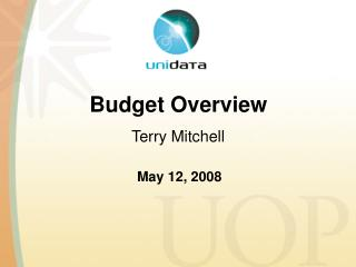 Budget Overview Terry Mitchell