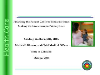 Financing the Patient-Centered Medical Home: Making the Investment in Primary Care