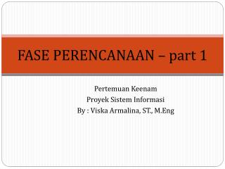 FASE PERENCANAAN – part 1