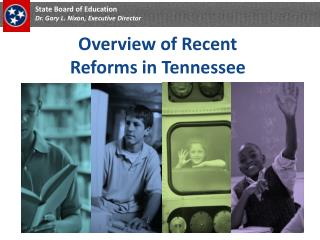 Overview of Recent Reforms in Tennessee
