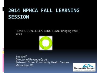 2014 WPHCA Fall Learning Session