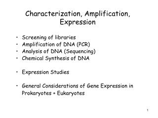 Characterization, Amplification, Expression