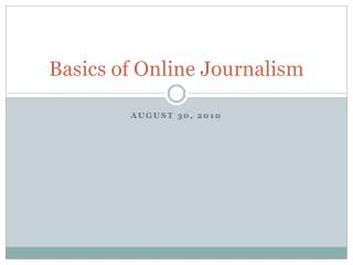 Basics of Online Journalism