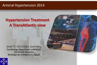Hypertension Treatment A TransAtlantic view