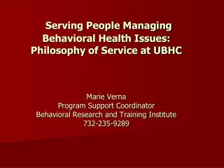 Serving People  Managing Behavioral Health Issues
