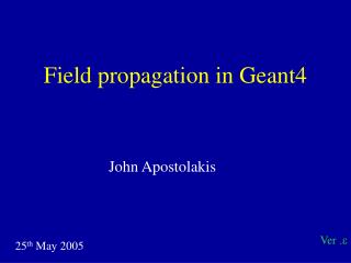 Field propagation in Geant4