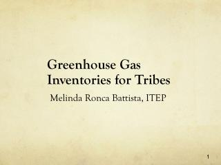 Greenhouse Gas  Inventories for Tribes