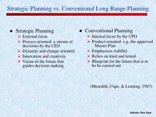 Strategic Planning vs. Conventional Long Range Planning