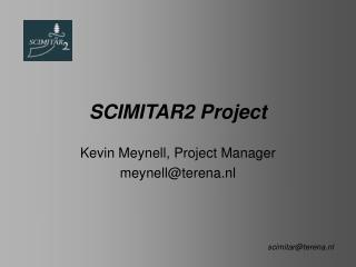 SCIMITAR2 Project