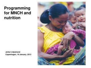 Programming for MNCH and nutrition