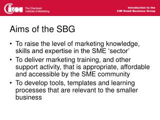 Aims of the SBG