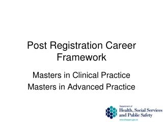 Post Registration Career Framework