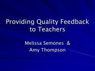 Providing Quality Feedback to Teachers