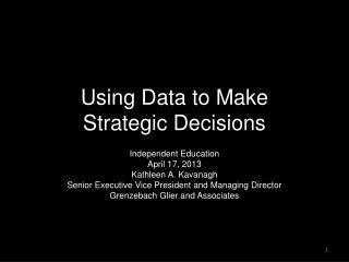 Using Data to Make  Strategic Decisions