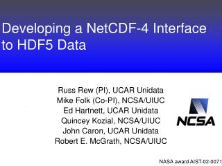 Developing a NetCDF-4 Interface to HDF5 Data