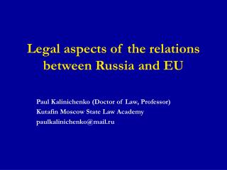 Legal aspects of the relations between Russia and EU
