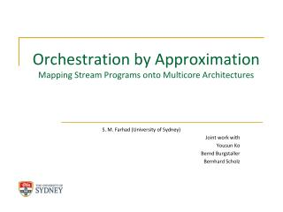 Orchestration by Approximation  Mapping Stream Programs onto Multicore Architectures