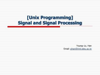 [Unix Programming] Signal and Signal Processing