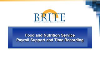 Food and Nutrition Service Payroll Support and Time Recording