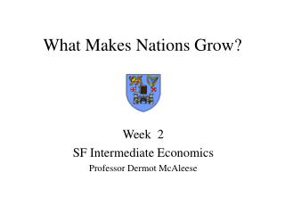 What Makes Nations Grow?