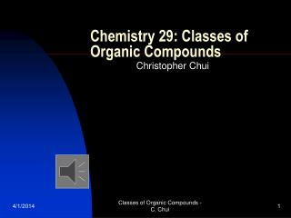 Chemistry 29: Classes of Organic Compounds