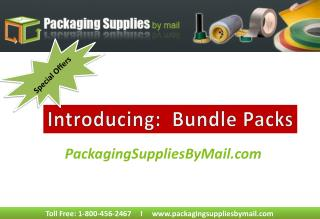 Get exciting offers at PackagingSuppliesByMail on Bundle pac