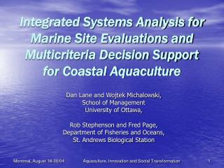 Integrated Systems Analysis for Marine Site Evaluations and Multicriteria Decision Support for Coastal Aquaculture