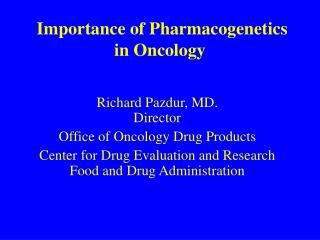 Importance of Pharmacogenetics in Oncology