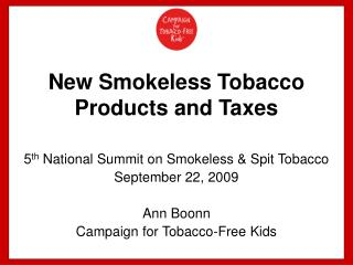 New Smokeless Tobacco Products and Taxes