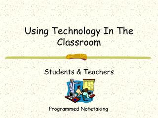 Using Technology In The Classroom