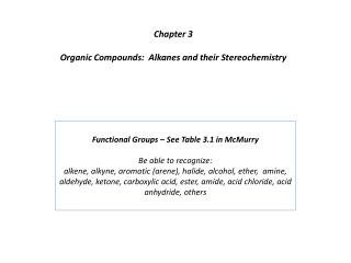 Chapter 3 Organic Compounds:  Alkanes and their Stereochemistry