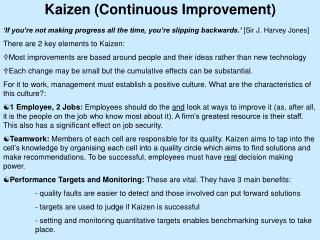 Kaizen (Continuous Improvement)