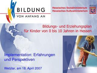 Bildungs- und Erziehungsplan für Kinder von 0 bis 10 Jahren in Hessen